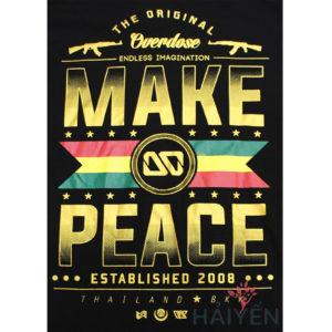Logo Áo thun OverDose Thái Lan màu đen in chữ Make Peace nhũ vàng với cờ Bolivia T0095